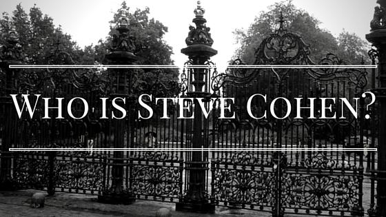 Who is Steve Cohen?