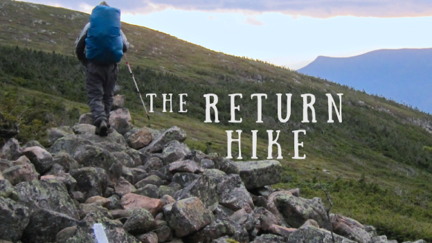 The Return Hike